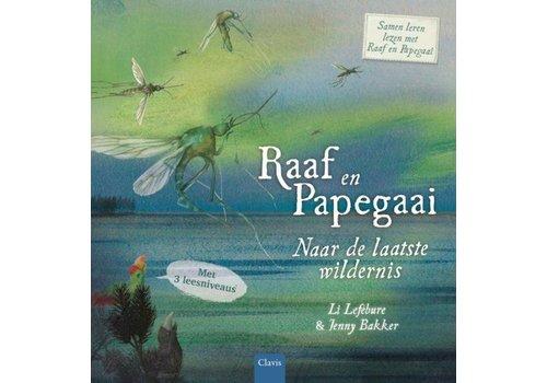 Clavis Clavis Leesboek  Raaf en Papegaai Naar de Laatste Wildernis