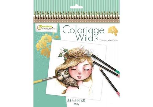 Avenue Mandarine Avenue Mandarine Coloriage Wild 3 Emmanuelle Colin