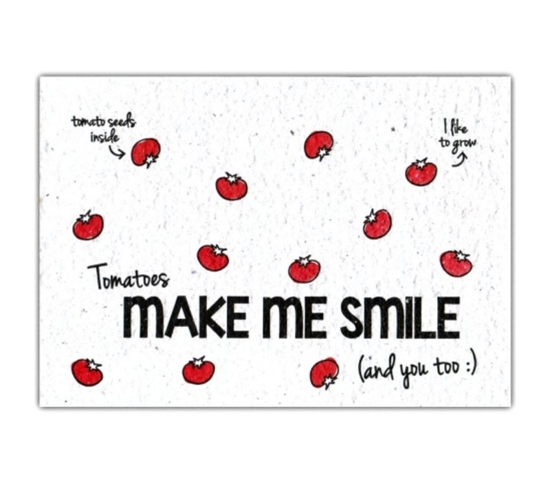 Bloom Greeting Card with Tomato Seeds - Tomatoes Make Me Smile