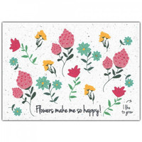 Bloom Greeting Card with Flower Seeds -  Flowers Make Me So Happy!