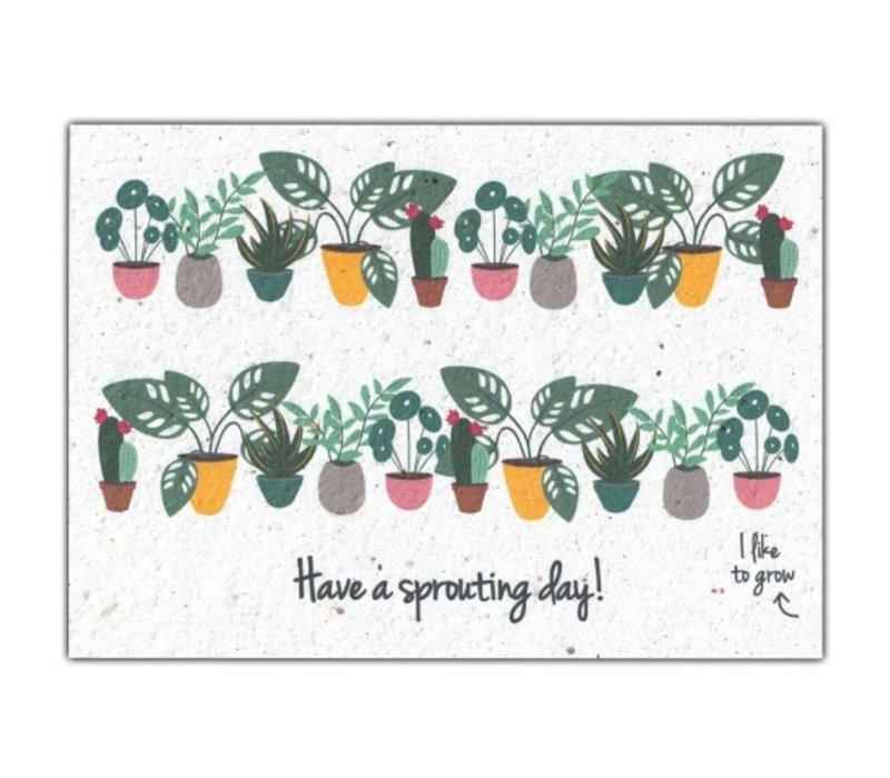 Bloom Greeting Card with Flower Seeds - Have A Sprouting Day!