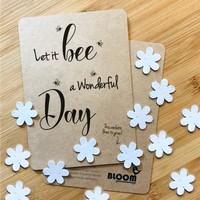 Bloom Bloeiwenskaart met Bloemetjes - Let It Bee A Wonderful Day