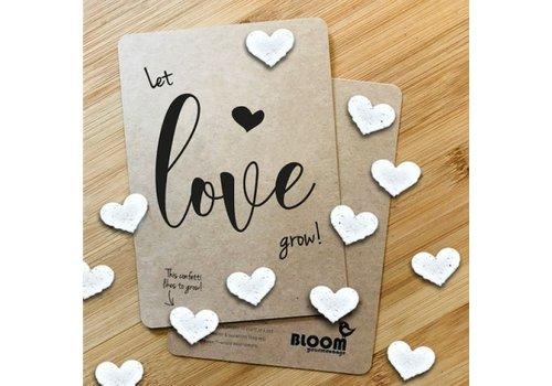 Bloom Bloom Bloeiwenskaart met Hartjes Let Love Grow!
