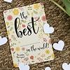Bloom Bloom Bloeiwenskaart met Hartjes The Best...