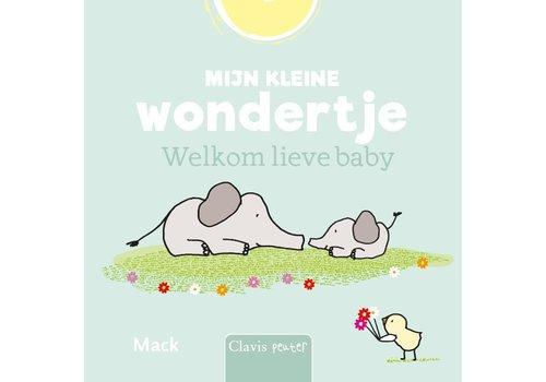 Clavis Clavis Leesboekje Mijn Kleine Wondertje Welkom Lieve Baby
