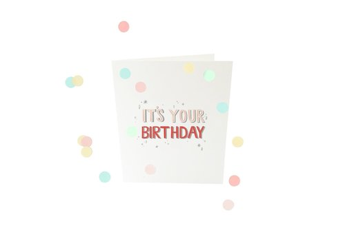 The Gift Label The Gift Label Confetti Wenskaart It's Your Birthday