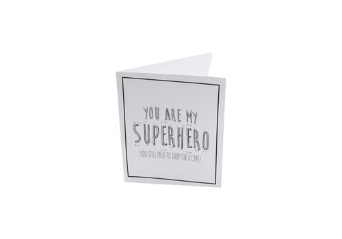 The Gift Label The Gift Label Wenskaart You Are My Superhero