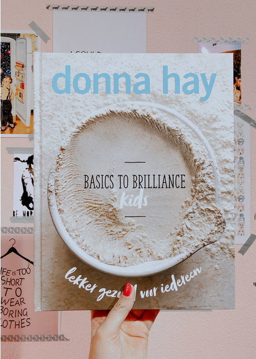 Donna Hay - Basic to brillicance kids