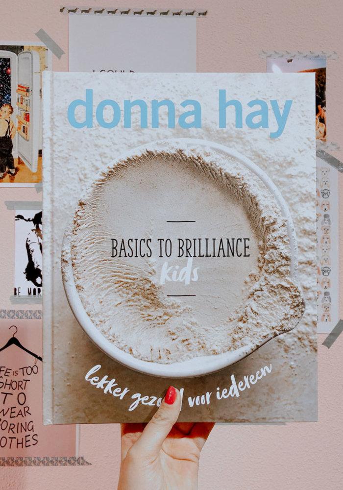 Donna Hay - Basic to brillicance kids
