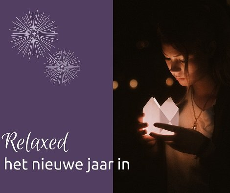 Relaxed het nieuwe jaar in!