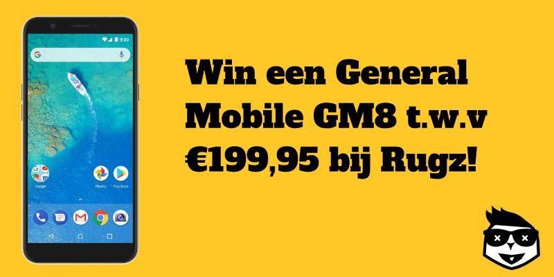 Win een General Mobile GM8 smartphone t.w.v €199,95 bij Rugz !