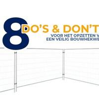 Een veilig bouwhekwerk opzetten DO'S en DON'TS