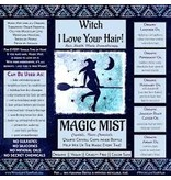 Witch I love your hair Hair Magic