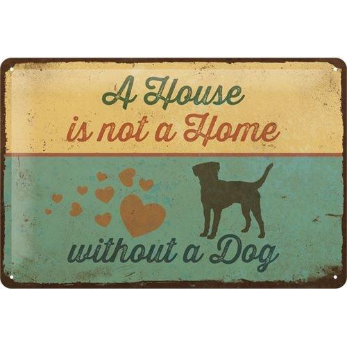 nostalgic art A home is not a house without a dog metalen wandbord 20x30cm