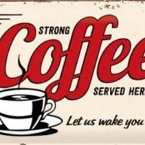 Strong coffee served here wandbord in reliëf 20 x 30 cm