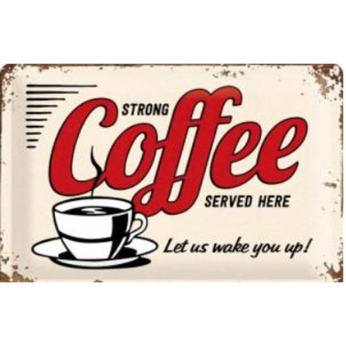 nostalgic art Strong coffee served here wandbord in reliëf 20 x 30 cm