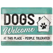 Dogs welcome metal plate 40x30CM