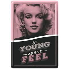 As Young As You Feel Metalen Postcard 10 x 14 cm