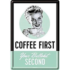 Coffee first Metalen Postcard 10 x 14 cm