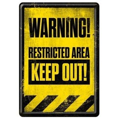 Warning ! Restricted Area Metalen Postcard 10 x 14 cm