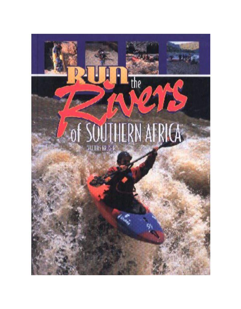 Boek/DVD Boek - Run the rivers of Southern Africa