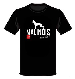 K9 Evolution T-Shirt K9 Malinois What Else?