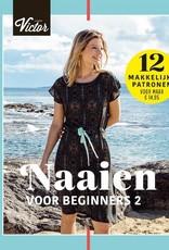 La Maison Victor Naaien voor beginners