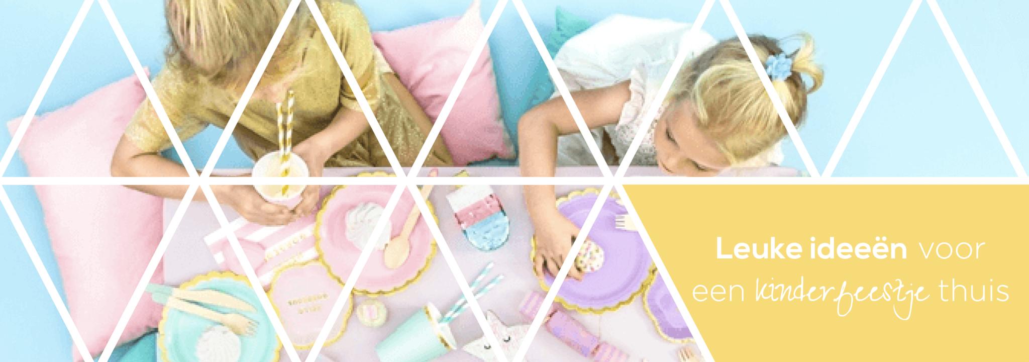 Leuke ideeën voor een kinderfeestje thuis