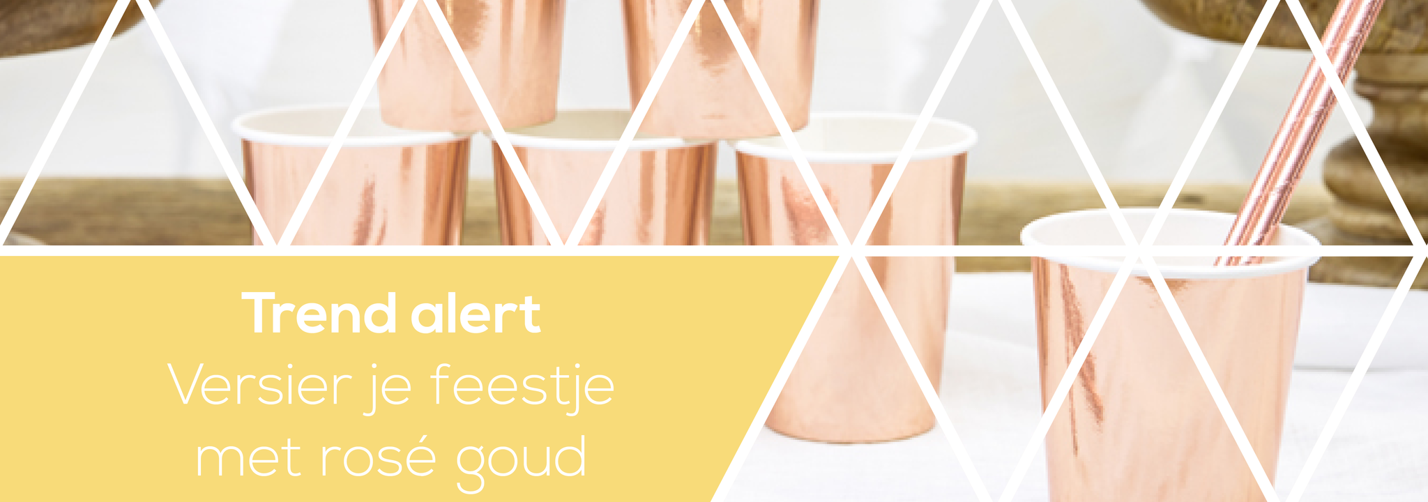 Trend alert: versier je feestje met rosé goud