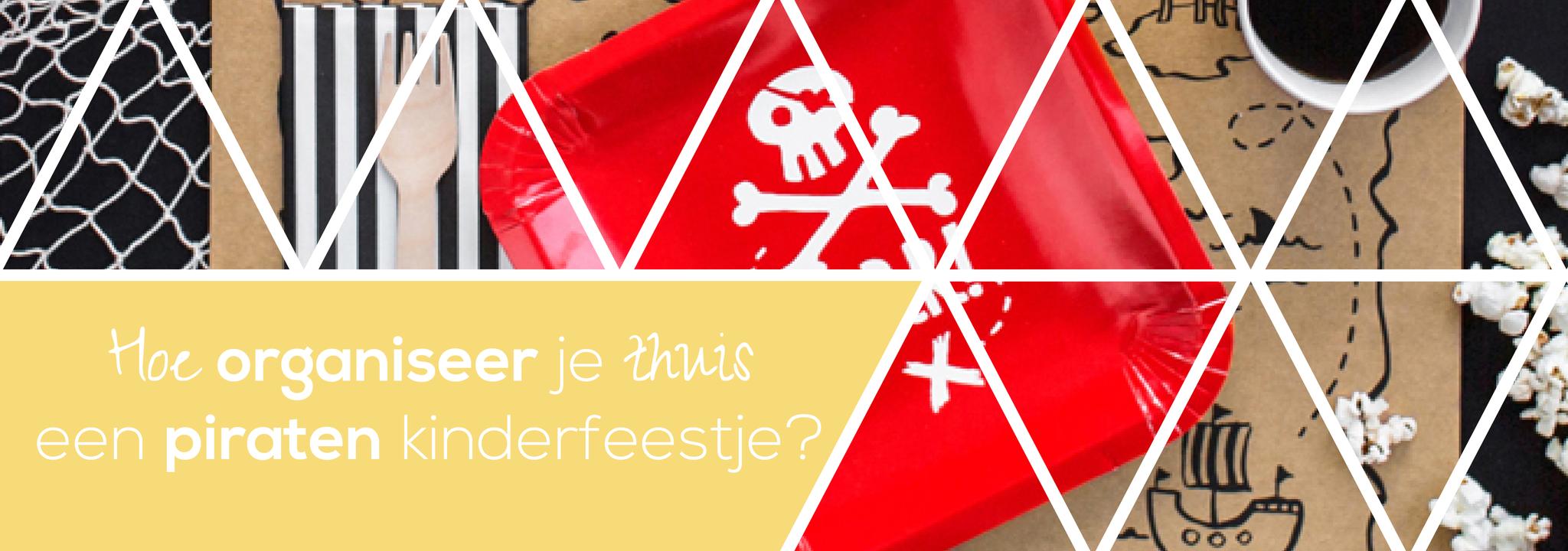Hoe organiseer je thuis een piraten kinderfeestje?