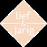Lief & Jarig