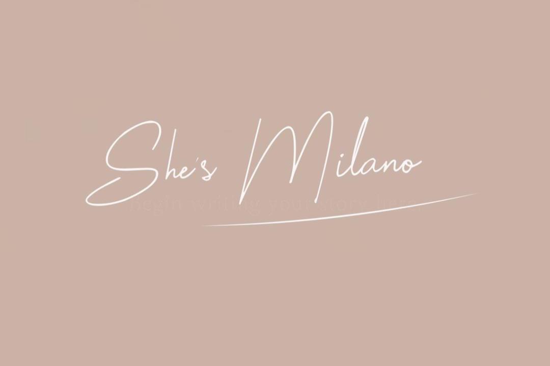 She's Milano ✘ 7 years