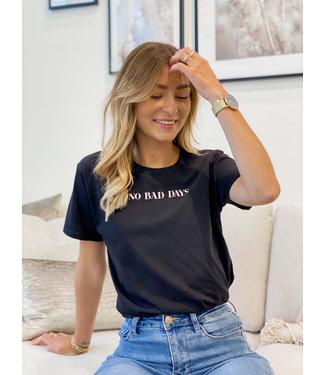 No bad days t-shirt black