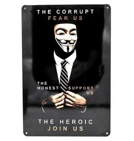 Trukado Corrupt Honest Heroic metalen bord