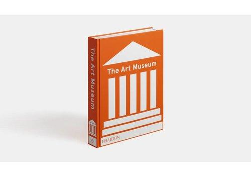 THE ART MUSEUM - Phaidon