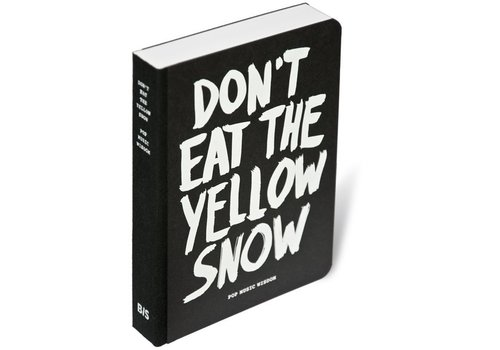 Don't Eat The Yellow Snow - Marcus Kraft