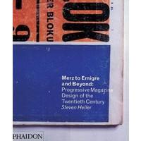 Merz to Emigrz and Beyond - Steven Heller