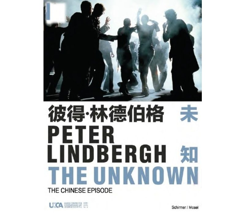 Peter Lindbergh -  The Unknown The Chinese Episode