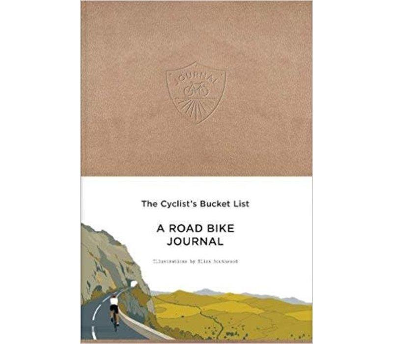 The cyclist's bucket list a road bike journal