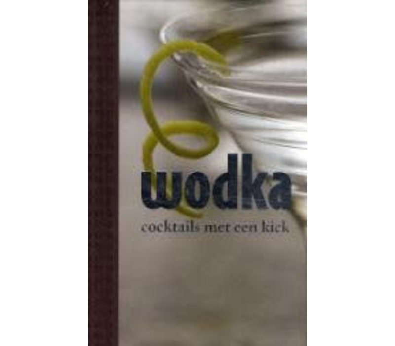 Wodka, cocktails met een kick