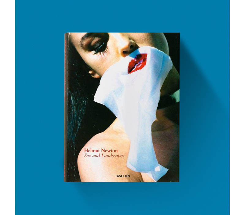 Sex and Landscapes - Helmut Newton