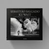 Sebastiao Salgado Kuwait - Sebastiao Salgado