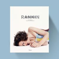 Rankin Unfashionable - 30 Years of Fashion Photography