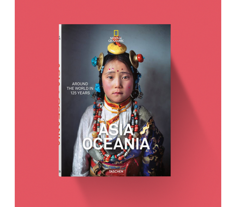 National Geographic. Around the World in 125 Years. Asia & Oceania
