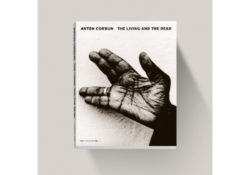 Anton Corbijn Anton Corbijn - The Living and the Dead
