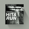 Ed van der Elsken Hit & Run - Ed van der Elsken