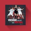 De vreugde van het voetbal – Ajax in de Champions League 2018-'19