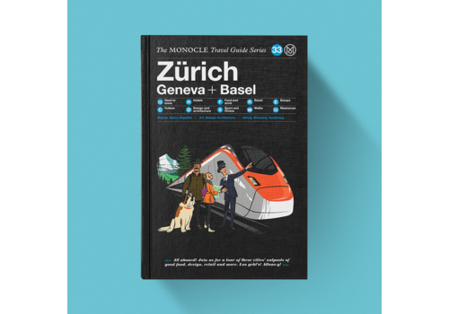 Zurich, Geneva + Basel  - The Monocle Travel Guide Series