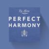 Perfect Harmony - Amstel Hotel