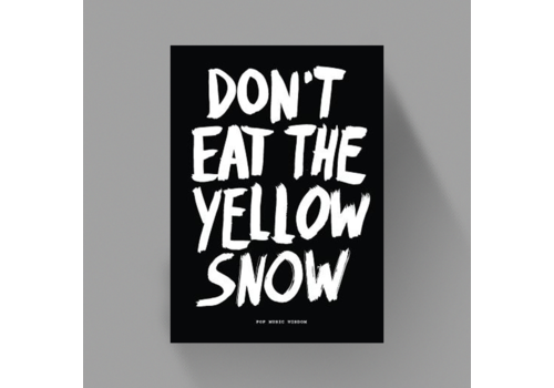 Don't Eat The Yellow Snow - Marcus Kraft